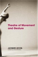Theatre of Movement and Gesture артикул 1381a.